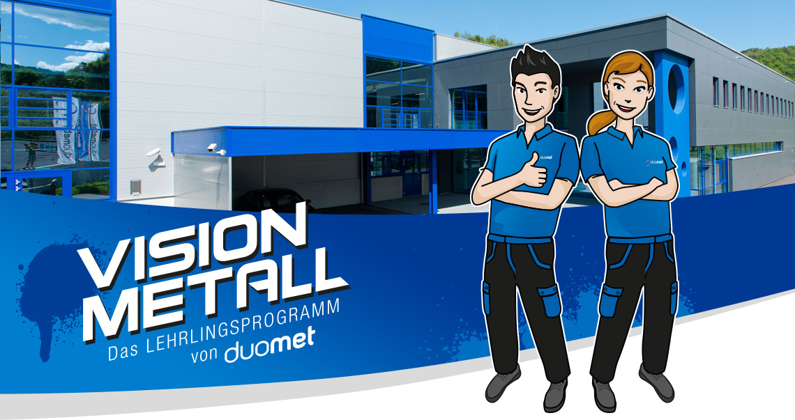 Vision Metall - das Lehrlingsprogramm von duomet
